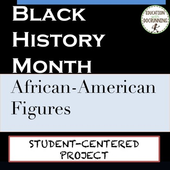 Black History Month: Student-centered project on African-American Figures