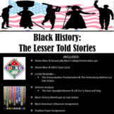 Black History Month Unit: The Lesser Told Stories