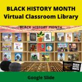 Black History Month Virtual Classroom Library