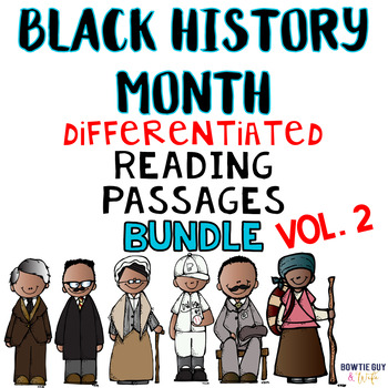 Black History Month Vol. 2 Differentiated Reading Passages Leveled Texts bundle