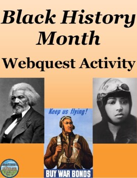 Black History Month Webquest by Stephanie's History Store ...