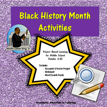 Black History Month Webquest (Internet Scavenger Hunt) & Activities