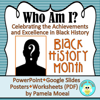 "Black History Month ""Who Am I?"" with Google Slides Updated 30JAN17"