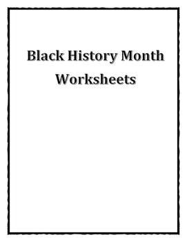 Black History Month Leaders Worksheets Bundle Packet