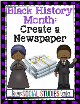 Black History Month for Middle School: Create a Newspaper