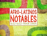 Black History Month for Spanish class- Notable Afro-latino Quiz Quiz Trade cards