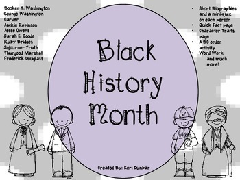 Black History Month (short biographies, mini quiz, character traits, etc.)