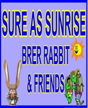 Black Literature!  Moses, Harriet Tubman!  Bruh Rabbit in Sure as Sunrise!