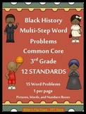 Black History Multi-Step Word Problems - 3.OA.8 - CC 3rd Grade Math
