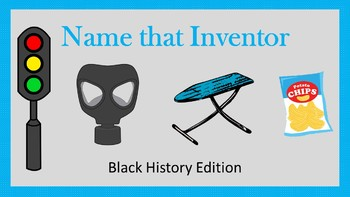 Black History:  Name that Inventor Activity