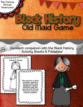 Black History Old Maid Game- Ten Famous African Americans Included!