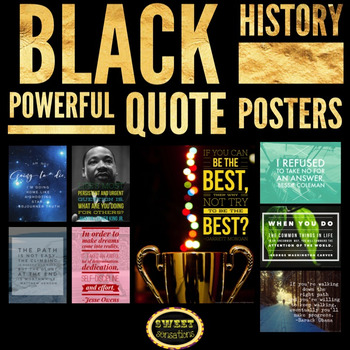 Black History Posters (Powerful, Inspirational and Motivational Quotes)