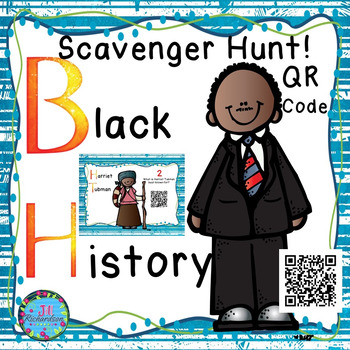 Black History Month Project  Scavenger Hunt using QR Codes!