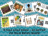 Black History Read Aloud Videos - 7 Books and 1 Informatio
