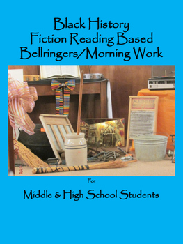 Black History Reading Based Bellringers for Middle & High School