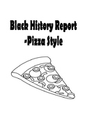 Black History Report - Pizza Style