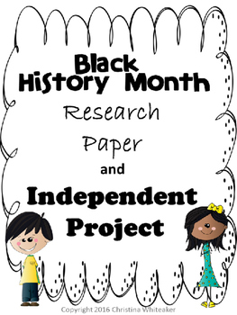 Black History Report and Project