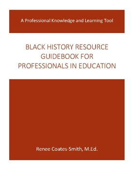 Black History Resource Guidebook for Professionals in Education