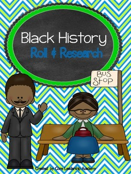 Black History~ Roll & Research