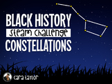 Black History STEM (STEAM) Challenge Constellations