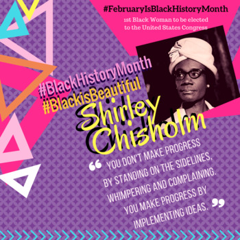 Black History- Shirley Chisolm