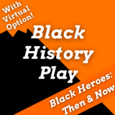 """Black History Skit """"Black Heroes Then & Now"""" Black History Month Readers Theater"""