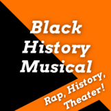 Black History Month Musical: Script & Rap Songs for Black History Month Assembly