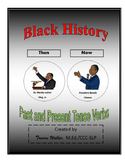 Black History Then and Now: Past and Present Tense Verbs