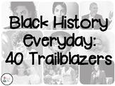 Black History Trailblazers