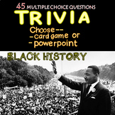 Black History Trivia Powerpoint/Card Game 45 Qs Distance Learning