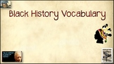 Black History Vocabulary Teaching Slideshow