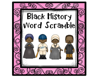 Black History Word Scramble