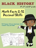 Math Multiplication Facts/Decimal Practice while learning about Black History
