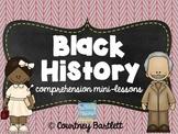 Black History comprehension mini-lessons