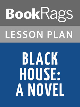 Black House: A Novel Lesson Plans