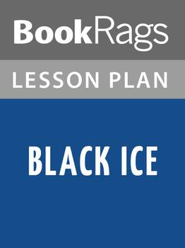 Black Ice Lesson Plans
