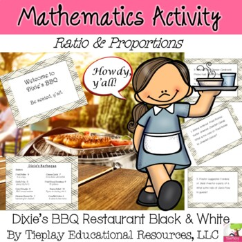 Dixie's BBQ Math Ratio and Proportion~Black and White~ No Prep