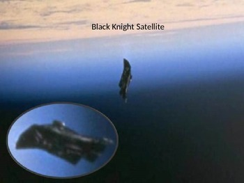 Black Knight Satellite - Power Point - Conspiracy Facts Pictures Review