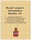 Black Lagoon Adventures Comprehension Questions Bundle #2
