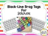 Black-Line Brag Tags for Behavior