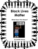 Black Lives Matter - A Lesson Plan for 3rd through 8th graders