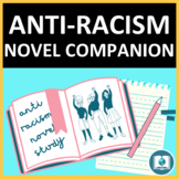 Black Lives Matter/ Anti Racism Novel Study: Activities fo