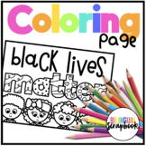 Black Lives Matter Coloring Page FREEBIE