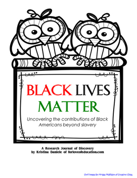 Black Lives Matter: Contributions of Black Americans Beyond Slavery