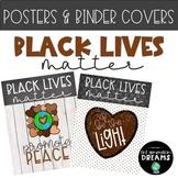 Black Lives Matter Posters and EDITABLE Binder/Spine Cover