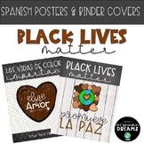 Black Lives Matter Bilingual (Spanish-English) Posters & E