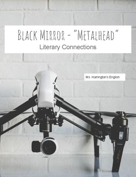 Black Mirror Metalhead Fahrenheit 451 Worksheets & Essay (Literary Connection)