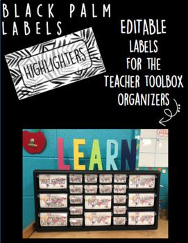 Black Palm Teacher Toolbox Organizer Labels (editable)