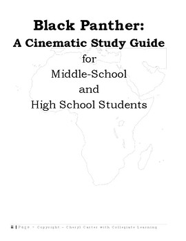Black Panther: A Cinematic Study Guide for Middle/ High School-Teacher's Guide