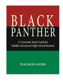 Black Panther: A Cinematic Study Guide for Middle/ High Sc